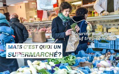 Vivre sans les supermarchés?